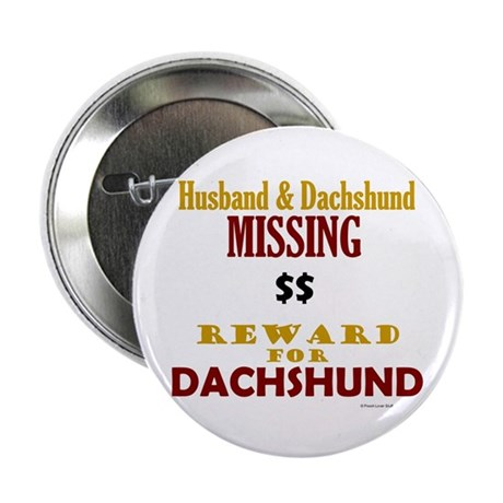 "Husband & Dachshund Missing 2.25"" Button (10 pack)"