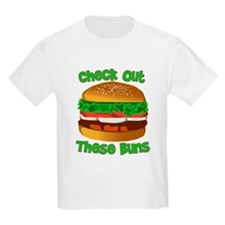 Check Out These Buns T-Shirt