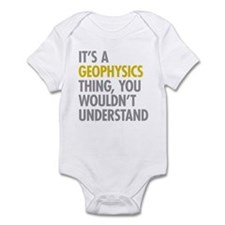 Its A Geophysics Thing Infant Bodysuit