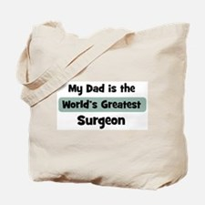 Worlds Greatest Surgeon Tote Bag