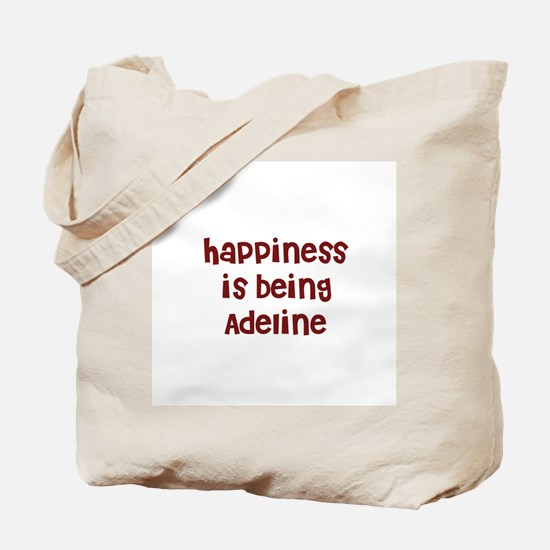 happiness is being Adeline Tote Bag