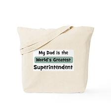 Worlds Greatest Superintenden Tote Bag