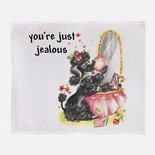 YOU'RE JUST JEALOUS Throw Blanket