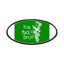 You Mad, Bro? (Mad Hatter) Patches