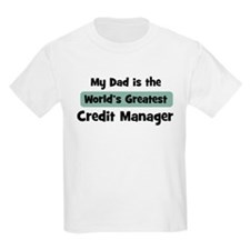 Worlds Greatest Credit Manage T-Shirt