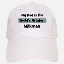 Worlds Greatest Milkman Baseball Baseball Cap