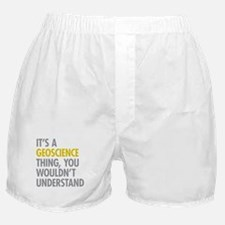 Its A Geoscience Thing Boxer Shorts