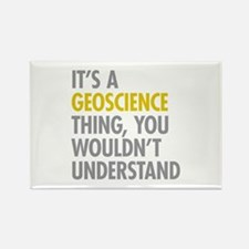 Its A Geoscience Thing Rectangle Magnet (10 pack)