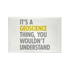 Its A Geoscience Thing Rectangle Magnet