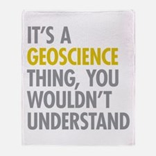Its A Geoscience Thing Throw Blanket