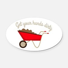 Hands Dirty Oval Car Magnet