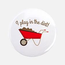 """Dirt Play 3.5"""" Button"""