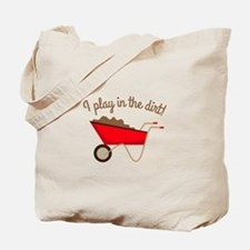 Dirt Play Tote Bag