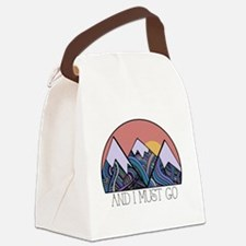 ...and i must go Canvas Lunch Bag