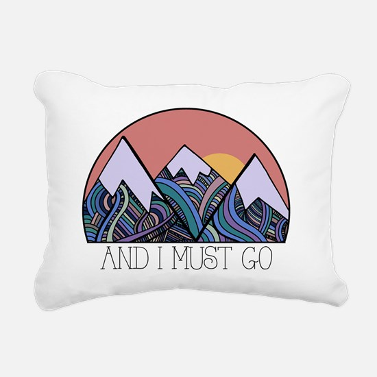 ...and i must go Rectangular Canvas Pillow