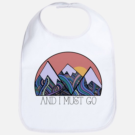 ...and i must go Bib