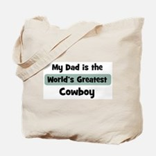 Worlds Greatest Cowboy Tote Bag