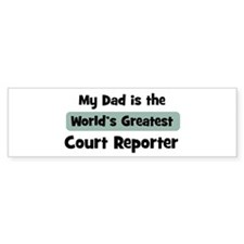 Worlds Greatest Court Reporte Bumper Bumper Sticker