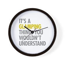 Its A Glamping Thing Wall Clock