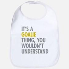 Its A Goalie Thing Bib