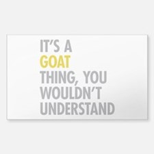 Its A Goat Thing Decal