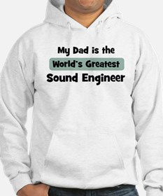Worlds Greatest Sound Enginee Hoodie