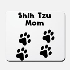 Shih Tzu Mom Mousepad