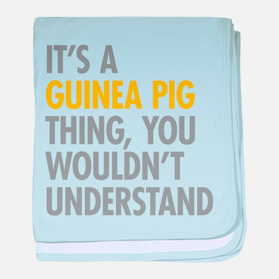 Its A Guinea Pig Thing baby blanket