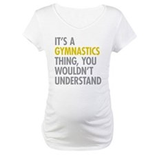 Its A Gymnastics Thing Shirt