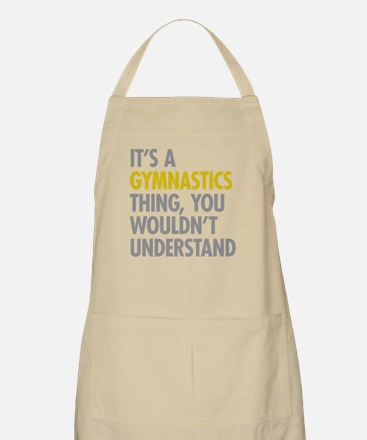 Its A Gymnastics Thing Apron