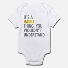 Its A Haiku Thing Infant Bodysuit