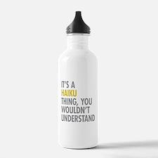 Its A Haiku Thing Water Bottle