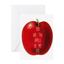 You Are The Apple of My Eye Greeting Cards