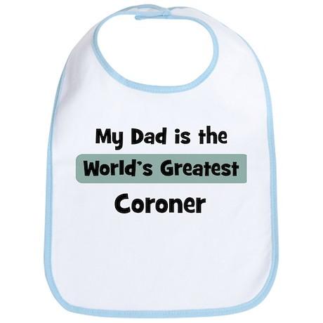 Worlds Greatest Coroner Bib