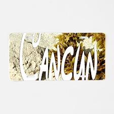 Cancun Aluminum License Plate