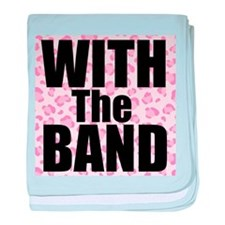With the Band baby blanket