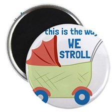We Stroll Magnets