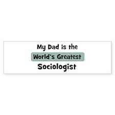 Worlds Greatest Sociologist Bumper Bumper Sticker