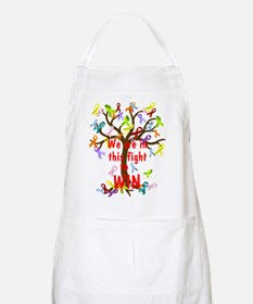 We are in this figh... Apron