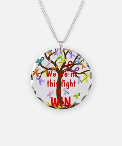 We are in this figh... Necklace