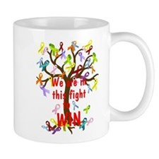 We are in this figh... Mugs