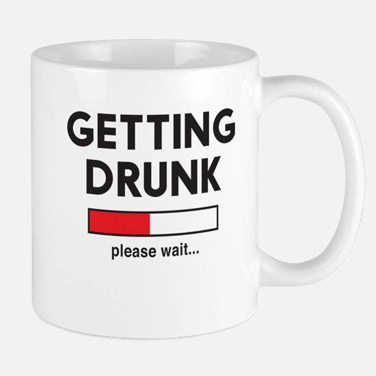 Getting Drunk please wait... Mugs