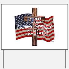 I Will Never Forget 9-11-01 American Flag Cross Ya