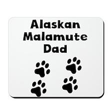 Alaskan Malamute Dad Mousepad
