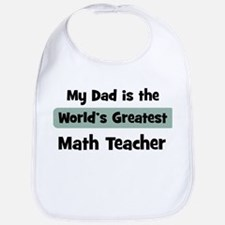 Worlds Greatest Math Teacher Bib