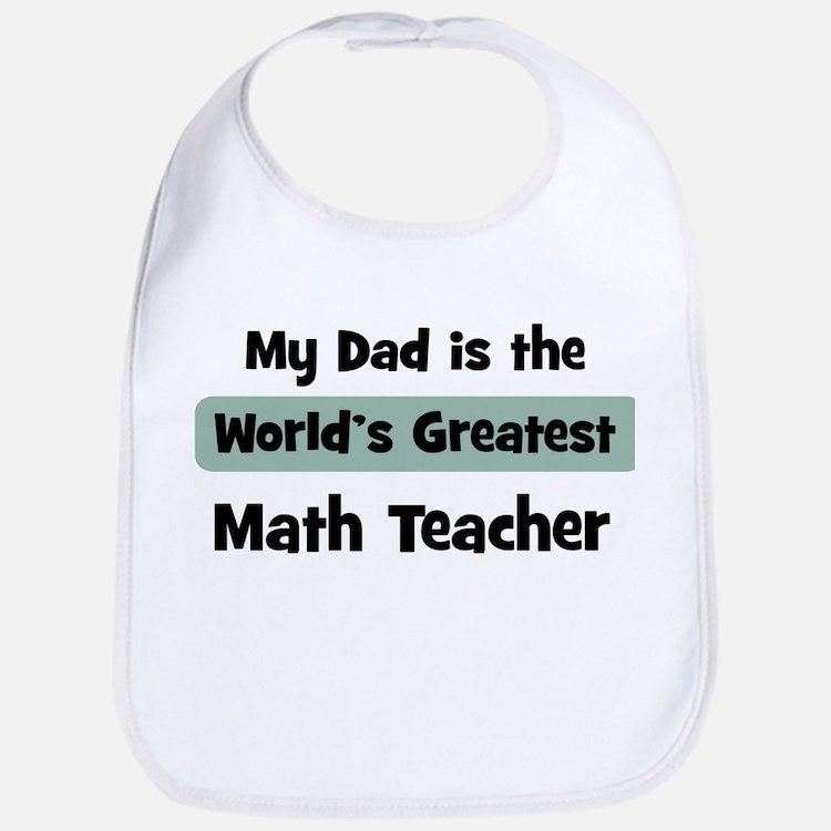 Worlds Greatest Math Teacher Bib