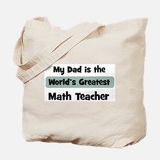 Worlds Greatest Math Teacher Tote Bag