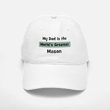 Worlds Greatest Mason Baseball Baseball Cap
