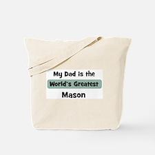 Worlds Greatest Mason Tote Bag