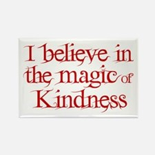 Magic Of Kindness Rectangle Magnet Magnets
